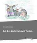 Edi der Esel reist nach Italien - Bettina Brandauer