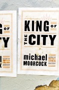 King of the City - Michael Moorcock