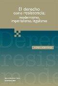 El derecho como resistencia - Peter Fitzpatrick