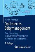 Optimiertes Babymanagement - Marko Sarstedt