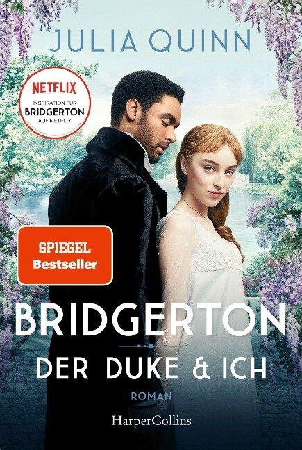 Bridgerton - Der Duke und ich - Julia Quinn