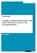 """Die Rolle der Musik in """"Les Choristes"""" (""""Die Kinder des Monsieur Mathieu"""") von Christophe Barratier - Theresa Hartig"""