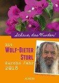 Mit Wolf-Dieter Storl durchs Jahr 2018 - Wolf-Dieter Storl