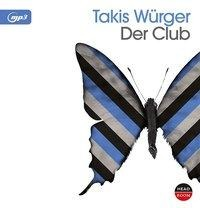 Der Club - Takis Würger