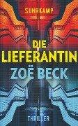 Die Lieferantin - Zoë Beck