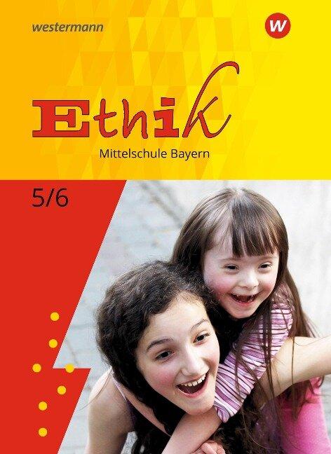 Ethik 5 / 6. Schülerband. Mittelschulen. Bayern -