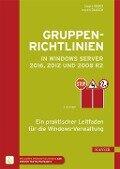 Gruppenrichtlinien in Windows Server 2016, 2012 und 2008 R2 - Holger Voges, Martin Dausch