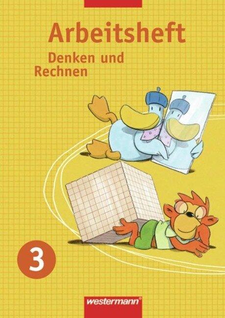 Denken und Rechnen 3. Arbeitsheft. Nordrhein-Westfalen, Hessen, Niedersachsen und Schleswig-Holstein -