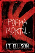 Poema mortal - J. T. Ellison