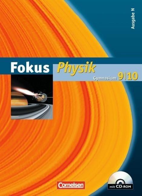 Fokus Physik 9/10 - Ausgabe N - Schülerbuch mit CD-ROM. Gymnasium -