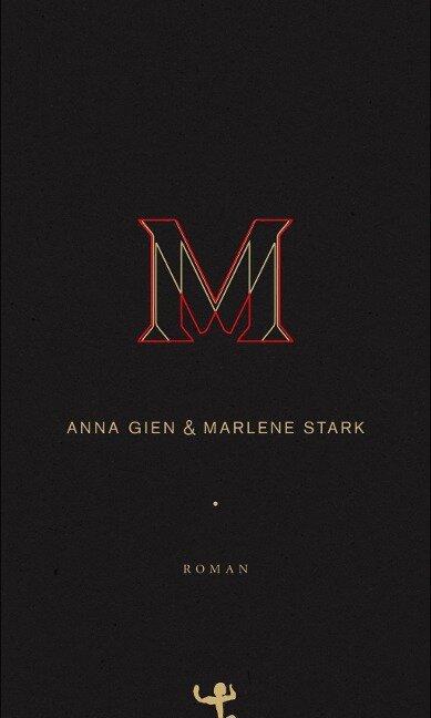 M - Anna Gien, Marlene Stark