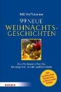 99 neue Weihnachtsgeschichten - Willi Hoffsümmer