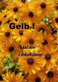 Gelb (Wandkalender 2018 DIN A3 hoch) - Gaby Rottmann