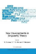 New Developments in Singularity Theory -