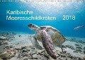 Karibische Meeresschildkröten (Wandkalender 2018 DIN A3 quer) - Yvonne Tilo Kühnast - naturepics