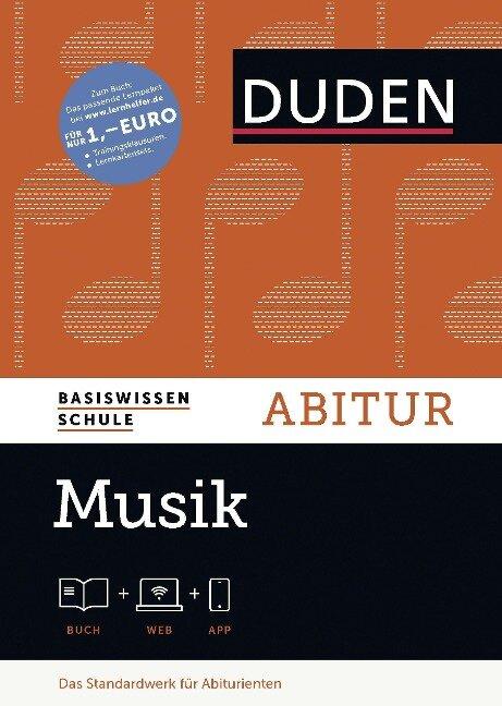 Basiswissen Schule - Musik Abitur. Buch mit Online-Angebot - Peter Wicke, Max Peter Baumann, Hanns-Werner Heister, Christoph Hempel, Birgit Jank