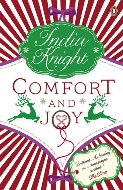 Comfort and Joy - India Knight