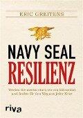 Navy SEAL Resilienz - Eric Greitens