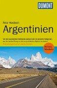 DuMont Reise-Handbuch Reiseführer Argentinien - Rolf Seeler, Juan Garff
