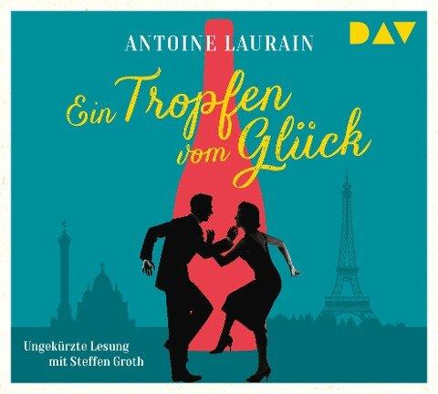 Ein Tropfen vom Glück - Antoine Laurain