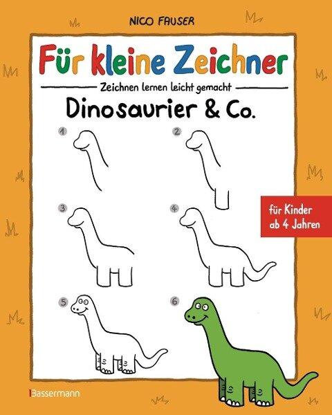 Für kleine Zeichner - Dinosaurier & Co. - Nico Fauser