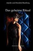 Das geheime Ritual - Hendrik Blomeberg, Amelie Blomberg