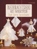 Weihnachtsdeko aus Papiertüten - Elisabeth Rath