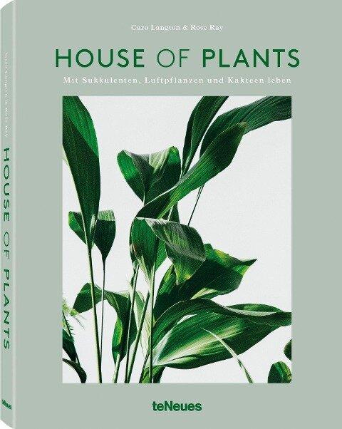 House of Plants - Rose Ray, Caro Langton