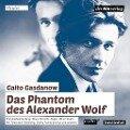 Das Phantom des Alexander Wolf - Gaito Gasdanow, Daniel Dickmeis