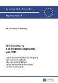 Die Entstehung des Kreditwesengesetzes von 1961 - Jasper Ritter Von Georg