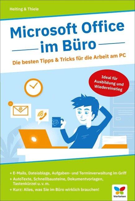 Microsoft Office im Büro - Mareile Heiting, Carsten Thiele