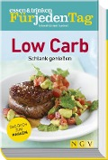 essen & trinken Für jeden Tag - Low Carb -