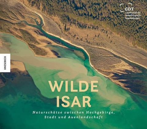 Wilde Isar - Karl Seidl, Christopher Meyer