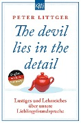 The devil lies in the detail - Peter Littger