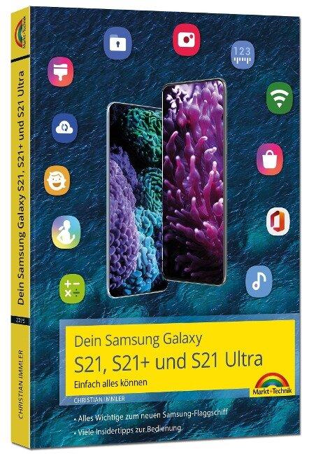 Dein Samsung Galaxy S21, S21+ und S21 Ultra - Christian Immler