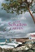 Der Schattengarten - Anna Romer