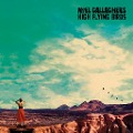 Noel Gallagher's High Flying Birds; Who built the Moon? -