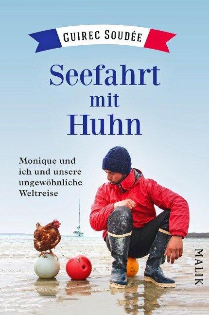 Seefahrt mit Huhn - Guirec Soudée