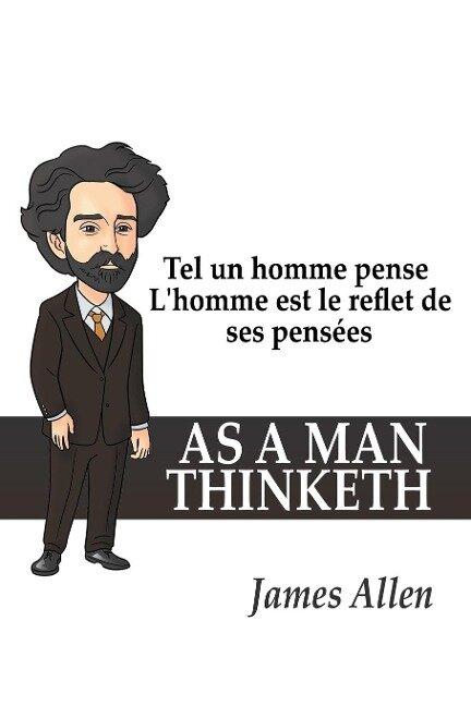 Tel un homme pense - James Allen