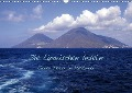 Die Liparischen Inseln (Wandkalender 2019 DIN A3 quer) - Geotop Bildarchiv
