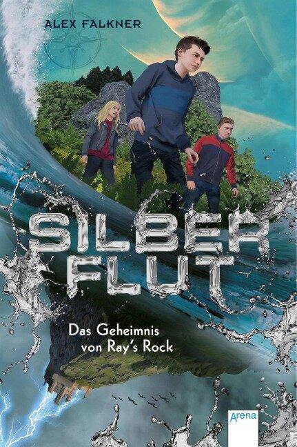 Silberflut (1). Das Geheimnis von Ray's Rock - Alex Falkner