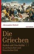Die Griechen - Alexander Rubel