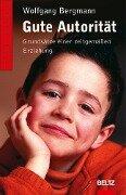Gute Autorität - Wolfgang Bergmann