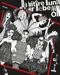Die heitere Kunst der Rebellion - Danielle De Picciotto