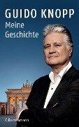 Meine Geschichte - Guido Knopp