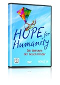Hope for Humanity - Die Weisheit der neuen Kinder - David Sereda, James Law