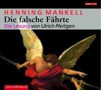 Die falsche Fährte - Henning Mankell