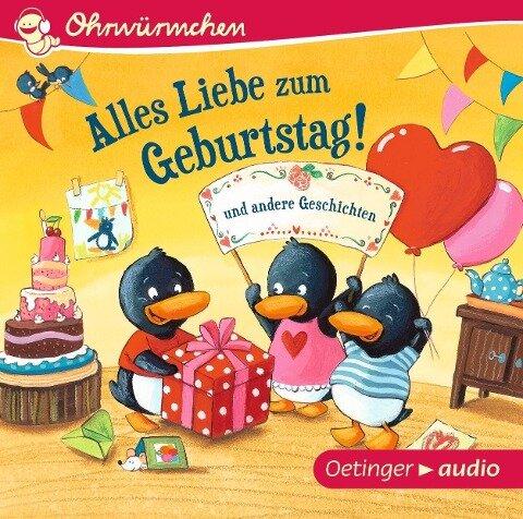 Alles Liebe zum Geburtstag! und andere Geschichten (CD) - Susanne Lütje, Anke Knefel, Alexander Steffensmeier, Steffen Walentowitz, Iris Wewer