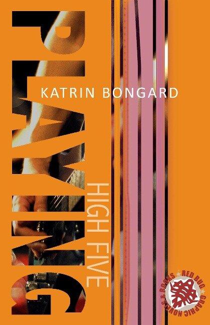 Playing High Five - Katrin Bongard