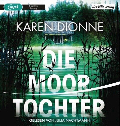 Die Moortochter - Karen Dionne